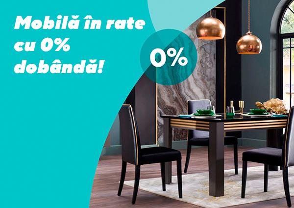 Mobilă în rate cu 0% dobândă!